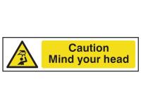 Scan Caution Mind Your Head - PVC 200 x 50mm